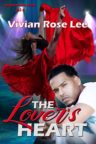 The Lover's Heart (Brotherhood Series Book 4)