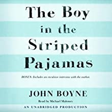 The Boy in the Striped Pajamas  Audiobook by John Boyne Narrated by Michael Maloney