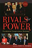 Rivals for Power, James A. Thurber, 0742536823