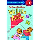 The Berenstain Bears: We Like Kites