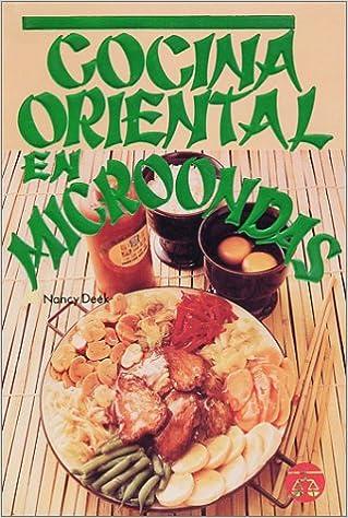 Cocina Oriental en Microondas (Spanish Edition): Nancy Deek ...
