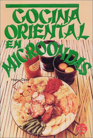Cocina Oriental en Microondas (Spanish Edition): Nancy Deek: 9789706060518: Amazon.com: Books