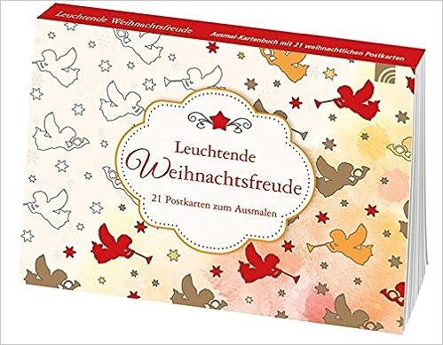 Leuchtende Weihnachtsfreude 21 Postkarten zum Ausmalen
