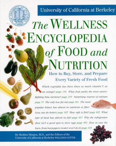 The Wellness Encyclopedia of Food and Nutrition