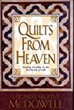 img - for Quilts from Heaven: Finding Parables in the Patchwork of Life book / textbook / text book