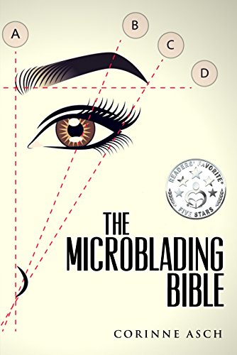 The Microblading Bible: A book on everything you need to know about  microblading the eyebrows  It is a great companion to taking a training   Often