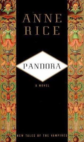 Pandora Tales Vampires Anne Rice