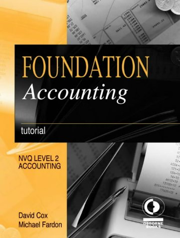 Read Online Foundation Accounting: Tutorial (NVQ level 2: Accounting) pdf epub