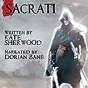 Sacrati Hörbuch von Kate Sherwood Gesprochen von: Dorian Bane