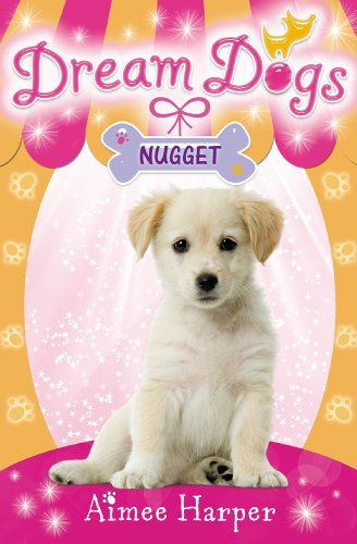 Nugget (Dream Dogs, Book 3) (Pink Nugget)