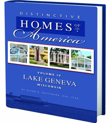 DISTINCTIVE HOMES OF AMERICA - LAKE GENEVA, WI
