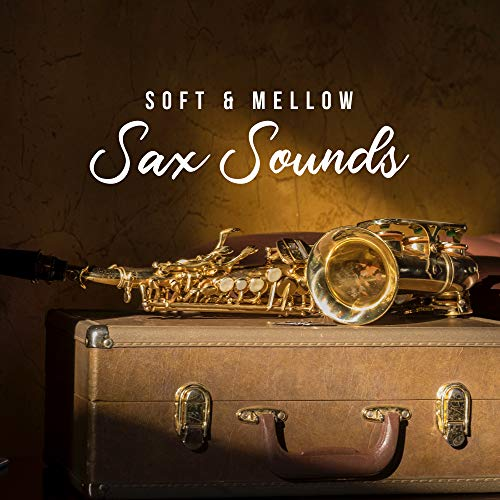 Soft & Mellow Sax Sounds: 2019 Best Instrumental Jazz Music Selection with Sweet Sounds of Saxophone, Piano & Others - Other Piano Music