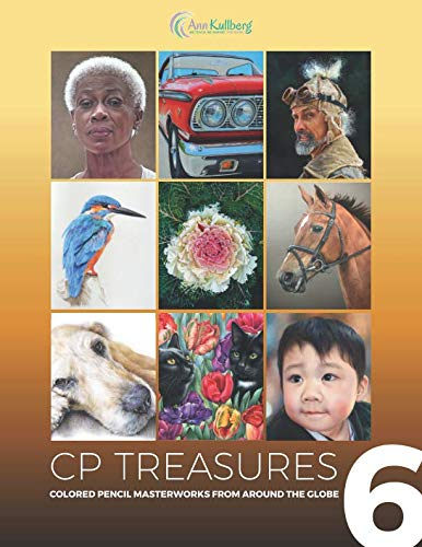 (CP Treasures: Colored Pencil Masterworks from Around the Globe)