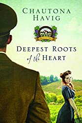 Deepest Roots of the Heart (Legacy of the Vines Book 1)