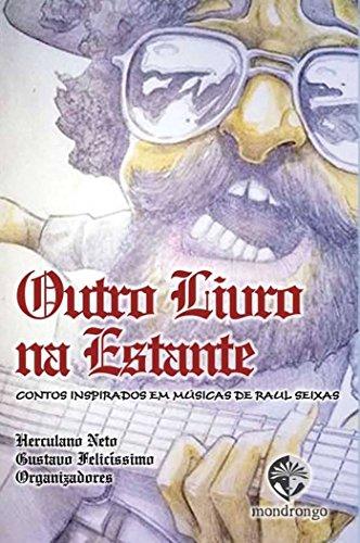 Outro livro na estante: contos inspirados em músicas de Raul Seixas