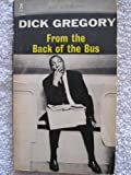img - for Dick Gregory: From the Back of the Bus book / textbook / text book