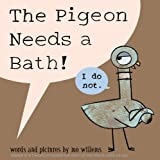 The Pigeon Needs a Bath!