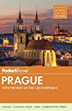 Fodor s Prague: with the Best of the Czech Republic (Full-color Travel Guide)