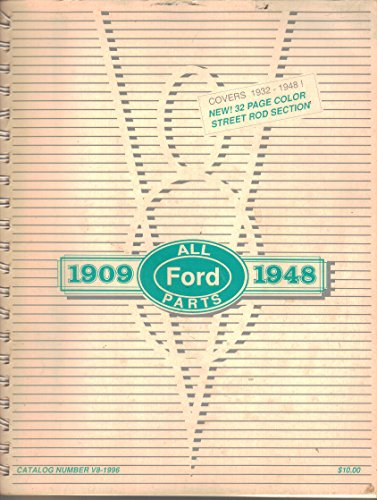 ALL FORD PARTS 1909-1948 Catalog No V8-1996, Street Rod Section 1932-1948