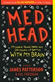 Med Head, James Patterson and Hal Friedman, 0606145389