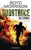Substance - Die Formel: Thriller
