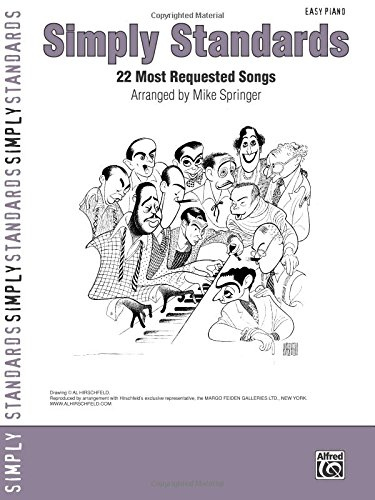 Simply Standards: 22 Most Requested Songs (Easy Piano) (Simply (Sing Along Sheet)