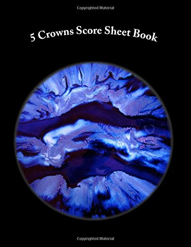 Download 5 Crowns Score Sheet Book: 400 Pages (200 sheets) PDF