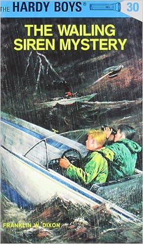 The Wailing Siren Mystery (Hardy Boys, No. 30)