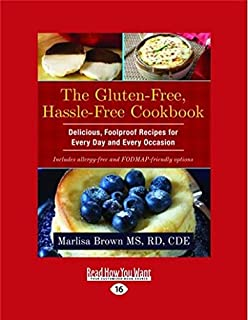 gluten free hassle free second edition a simple sane dietitianapproved program for eating your way back to health
