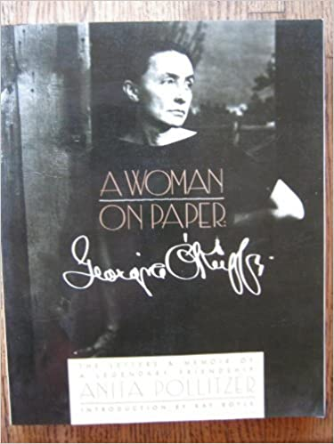 A Woman on Paper: Georgia O'Keeffe by Anita Pollitzer (1988-06-01)