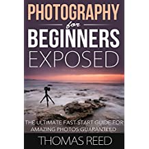 Photography: Color, Photography and Digital Photography, Computers & Technology; The Ultimate Fast Start Guide for Amazing Photos Guaranteed (dslr video, ... dslr for dummies, dslr books Book 5)