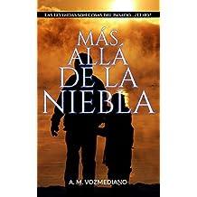 Más allá de la niebla (Spanish ...