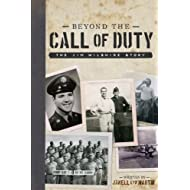 Beyond the Call of Duty: The Jim Wilshire Story (Everybody Has a Story)