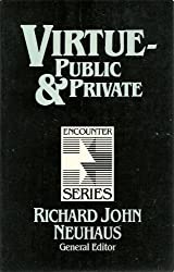 Virtue: Public and Private (Encounter Series)