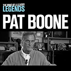 Pat Boone - The Mind of a Leader Legends