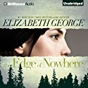 The Edge of Nowhere Audiobook by Elizabeth George Narrated by Amy McFadden