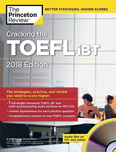 Cracking the TOEFL iBT with Audio CD, 2018 Edition: The Strategies, Practice, and Review You Need to Score Higher (College Test Preparation) - Edition Instructional Cd