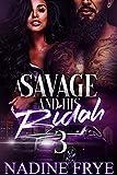 A Savage and His Ridah 3: Khy'nierra and Dai'shaun - Kindle edition by Frye, Nadine. Literature & Fiction Kindle eBooks @ Amazon.com.