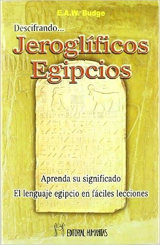 Book's Cover of Descifrando Jeroglificos Egipcios (Español) Tapa blanda – 13 junio 2013