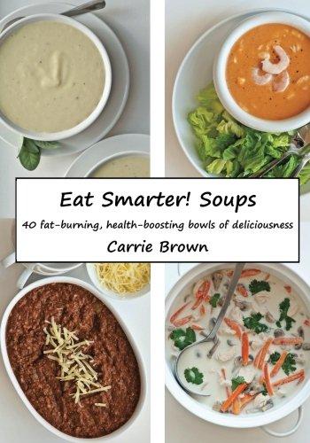 Eat Smarter! Soups