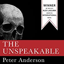 The Unspeakable Audiobook by Peter Anderson Narrated by Peter Anderson