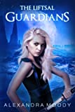 The Liftsal Guardians (Volume 1) by  Alexandra Moody in stock, buy online here