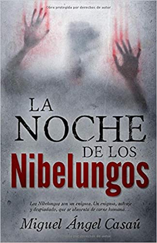 La noche de los Nibelungos de Miguel Ángel Casaú