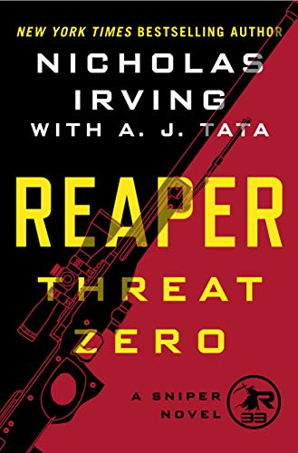 (Reaper: Threat Zero: A Sniper Novel (The Reaper Series Book 2))