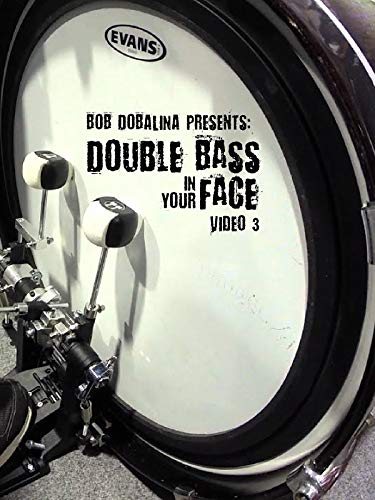 Bob Dobalina Presents: Double Bass In Your Face - Video 3 ()