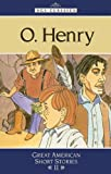 AGS CLASSICS SHORT STORIES: O. HENRY: THE RANSOM OF RED CHIEF, THE GIF  T OF THE MAGI, THE LAST LEAF, A RETRIEVED REFORMATION (AGS CLASSIC SHORT STORIES)