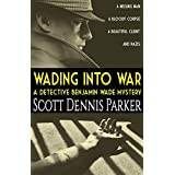 Wading Into War: A Detective Benjamin Wade Mystery