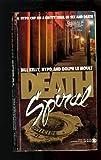 Death Spiral, Bill Kelley and Dolph LeMoult, 0451401395