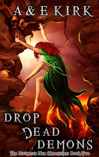Drop Dead Demons: A YA Paranormal Urban Fantasy Romance Thriller (Divinicus Nex Chronicles series Book - Greek Drop