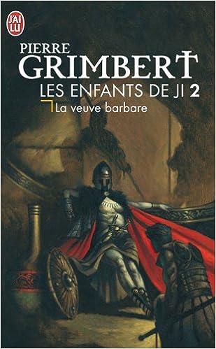Book Les Enfants De Ji 2/LA Veuve Barbare (French Edition)